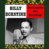 Billy Eckstine – Complete Savoy Recordings (HD Remastered)