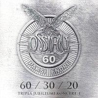 Ossian – 60/30/20 - Tripla Jubileumi koncert I.