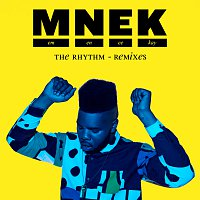 MNEK – The Rhythm [Remixes]