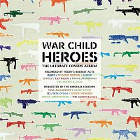 Various Artists.. – War Child - Heroes Vol.1