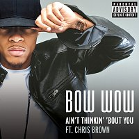 Přední strana obalu CD Aint Thinkin' Bout You