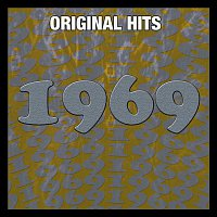 Various  Artists – Original Hits: 1969