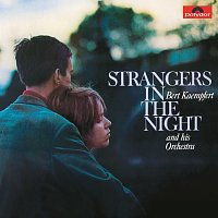 Bert Kaempfert And His Orchestra – Strangers In The Night [Remastered]