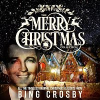 Bing Crosby – The Merry Christmas Collection