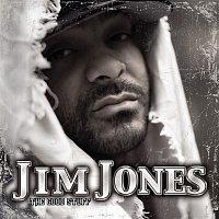 Jim Jones – The Good Stuff