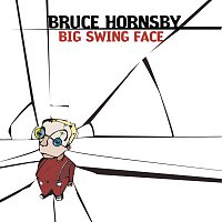 Bruce Hornsby – Big Swing Face