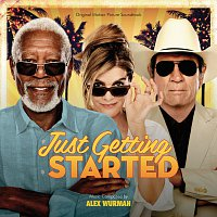 Alex Wurman – Just Getting Started [Original Motion Picture Soundtrack]
