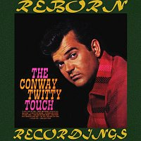 Conway Twitty – The Conway Twitty Touch (HD Remastered)
