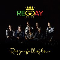Reggay – Reggae full of love