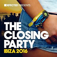 various artists – Defected Presents The Closing Party Ibiza 2016