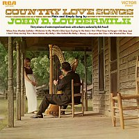 John D. Loudermilk – Country Love Songs Plain and Simply Sung By