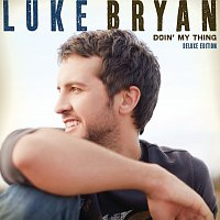 Luke Bryan – Doin' My Thing [Deluxe Edition]