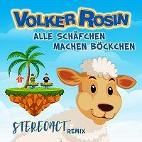Volker Rosin – Alle Schafchen machen Bockchen [STEREOACT Remix]