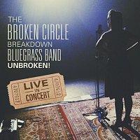 The Broken Circle Breakdown Bluegrass Band – Unbroken! [Live]