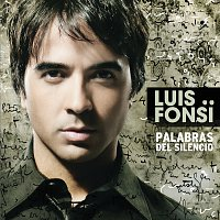 Luis Fonsi – Palabras Del Silencio