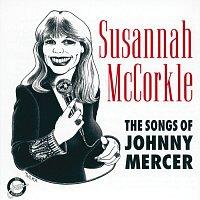 Susannah Mccorkle – The Songs Of Johnny Mercer