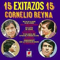 Cornelio Reyna – 15 Éxitazos