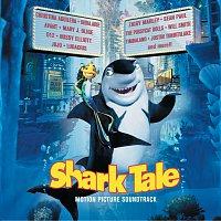 Různí interpreti – Shark Tale [Motion Picture Soundtrack]