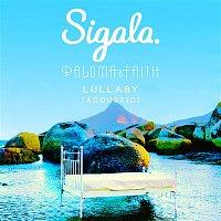 Sigala, Paloma Faith – Lullaby (Acoustic)