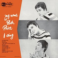 Ruth Price – My Name Is Ruth Price . . . I Sing!