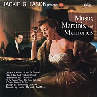 Jackie Gleason – Music, Martinis And Memories