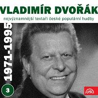 Vladimír Dvořák, Různí interpreti – Nejvýznamnější textaři české populární hudby Vladimír Dvořák 3 (1971-1995)