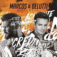 Marcos & Belutti – Acredite