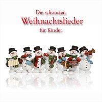 Přední strana obalu CD Die schönsten Weihnachtslieder für Kinder