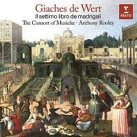 The Consort of Musicke, Anthony Rooley – De Wert: Il settimo libro de madrigali