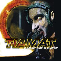 Tiamat – A Deeper Kind Of Slumber [re-issue]
