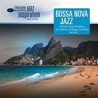 Různí interpreti – Jazz Inspiration: Bossa Nova Jazz