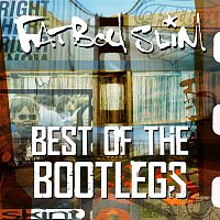 Fatboy Slim – Best of the Bootlegs