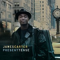 James Carter – Present Tense