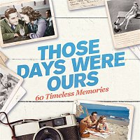 Various Artists.. – Those Days Were Ours