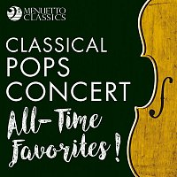Various  Artists – Classical Pops Concert: All-Time Favorites!