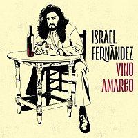 Israel Fernández – Vino Amargo