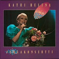 Katri Helena – Juhlakonsertti