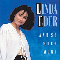Linda Eder – And So Much More