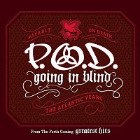 P.O.D. – Going In Blind