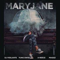 DJ Vigilante, Yung Swiss, A. Reece, Maggz – Mary Jane