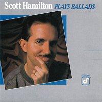 Scott Hamilton – Scott Hamilton Plays Ballads