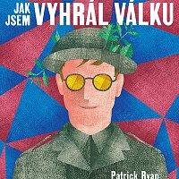 Martin Písařík – Ryan: Jak jsem vyhrál válku (MP3-CD)