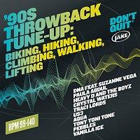 Různí interpreti – Body By Jake: '90s Throwback Tune-Up: Biking, Hiking, Climbing, Walking, Lifting  (BPM 99-140)