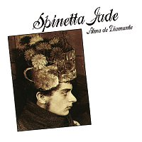 Spinetta Jade – Alma de Diamante