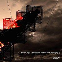 Různí interpreti – Let There Be Synth - Volume 4