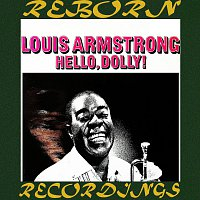 Louis Armstrong – Hello, Dolly (Expanded, HD Remastered)
