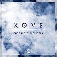 Kove – Gobble / Melisma
