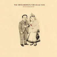 The Decemberists – The Crane Wife [10th Anniversary Edition]