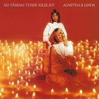 Agnetha Faltskog, Linda Ulvaeus – Nu tandas tusen juleljus