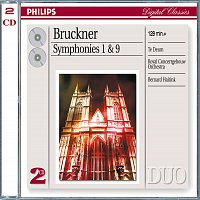 Chor des Bayerischen Rundfunks, Royal Concertgebouw Orchestra, Bernard Haitink – Bruckner: Symphonies Nos.1 & 9; Te Deum